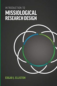 Introduction to Missiological Research Design*