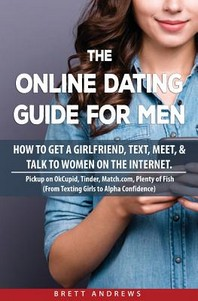 The Online Dating Guide for Men