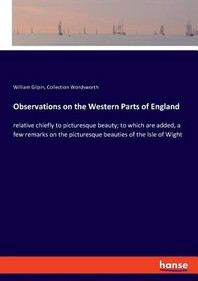 Observations on the Western Parts of England