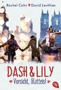 Dash & Lily - Vorsicht, Glatteis!