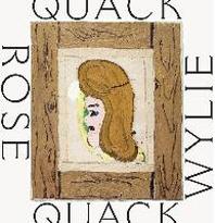 Rose Wylie. Quack Quack