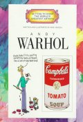 Andy Warhol (Getting to Know the World's Greatest Artists
