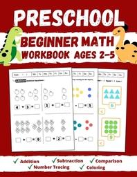 Preschool Beginner Math Workbook Ages 2 to 5