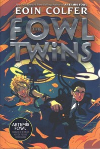 The Fowl Twins (a Fowl Twins Novel, Book 1)