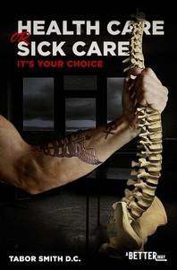 Health Care or Sick Care?