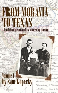 From Moravia to Texas