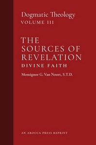 The Sources of Revelation/Divine Faith