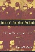 America`s Forgotten Pandemic