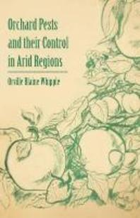 Orchard Pests and Their Control in Arid Regions
