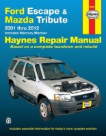 Haynes Ford Escape, Mazda Tribute & Mercury Mariner Automotive Repair Manual