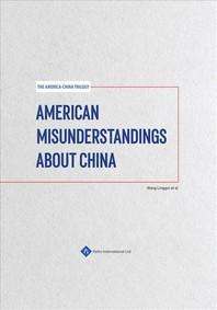 American Misunderstandings about China