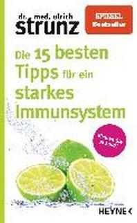 Die 15 besten Tipps fuer ein starkes Immunsystem