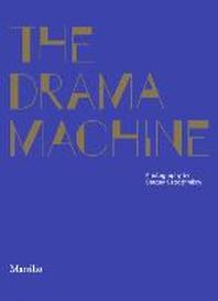 The Drama Machine