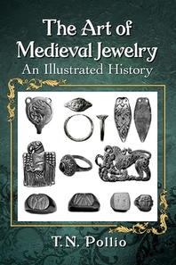The Art of Medieval Jewelry