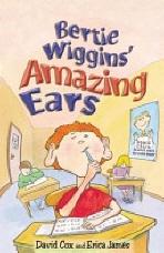 Bertie Wiggins' Amazing Ears