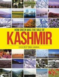 How Green Was the Vale of Kashmir