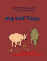 Pig and Tapir