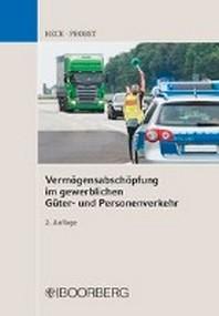 Vermoegensabschoepfung im gewerblichen Gueter- und Personenverkehr