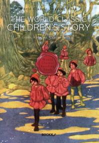 어린이 세계명작동화 : The World Classic Children's Story (영문판)