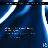 Islam, Politics and Youth in Malaysia