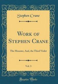 Work of Stephen Crane, Vol. 3
