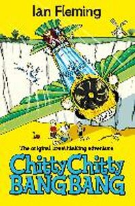 Chitty Chitty Bang Bang. Ian Fleming