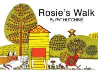 Rosie''s Walk