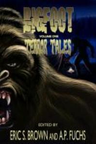 Bigfoot Terror Tales Vol. 1