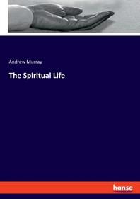 The Spiritual Life