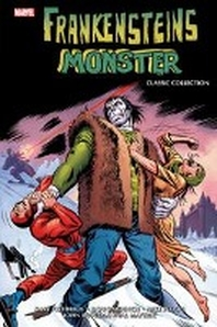 Frankenstein: Classic Collection