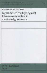 Legal Limits of the Fight Against Tobacco Consumption in Multi-Level Governance