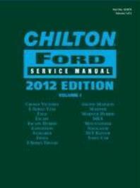 Chilton Ford Service Manual, 2012 Edition (2 Volume Set)