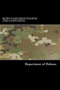 MCRP 4-11.1D Field Hygiene and Sanitation