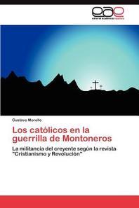 Los Catolicos En La Guerrilla de Montoneros