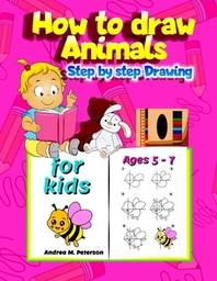 How to draw Animals Step by Step Drawing for Kids Ages 5-7