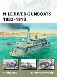 Nile River Gunboats 1882-1918