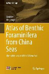 Atlas of Benthic Foraminifera from China Seas