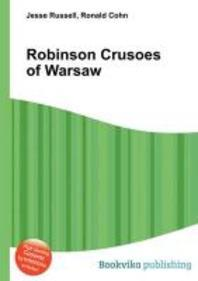 Robinson Crusoes of Warsaw