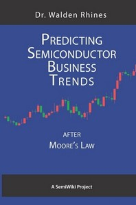 Predicting Semiconductor Business Trends After Moore's Law