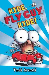 Fly Guy. 11: Ride Fly Guy Ride