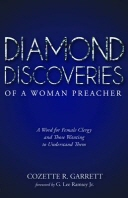 Diamond Discoveries of a Woman Preacher