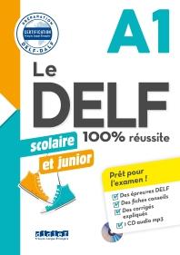 Delf Scolaire Et Junior  - 100% Reussite - A1 - Livre + Cd Mp3