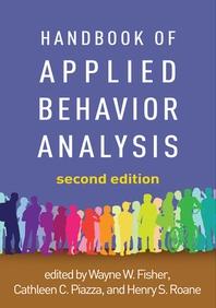 Handbook of Applied Behavior Analysis, Second Edition