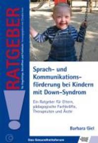 Sprach- und Kommunikationsfoerderung bei Kindern mit Down-Syndrom
