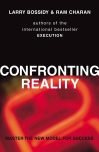 Confronting Reality  Master the New Model for Success