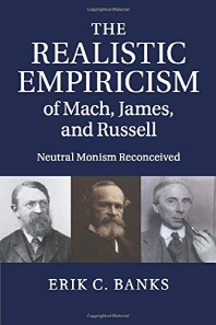 """""""The Realistic Empiricism of Mach, James, and Russell"""""""