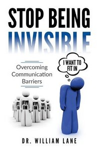 Stop Being Invisible