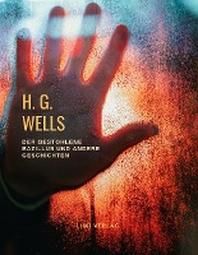 H. G. Wells: Der gestohlene Bazillus und andere Geschichten