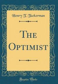 The Optimist (Classic Reprint)