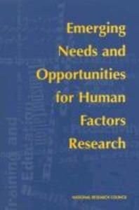 Emerging Needs and Opportunities for Human Factors Research